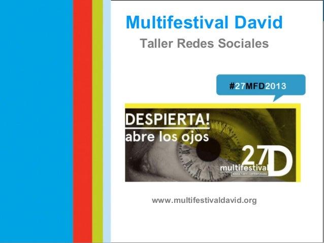 Taller Social Media #27MFD2013 Fernando Leandro Comunicación Digital CEU Fernando Leandro Comunicación Digital CEU