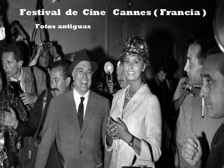 Festival  de  Cine  Cannes ( Francia ) Fotos antiguas