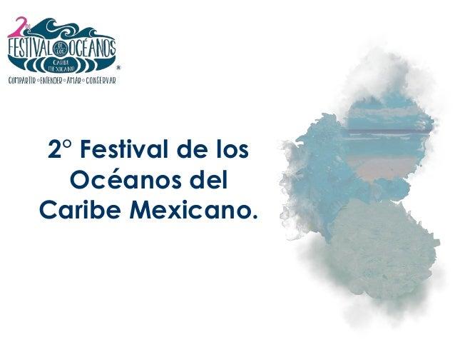 2° Festival de los Océanos del Caribe Mexicano.