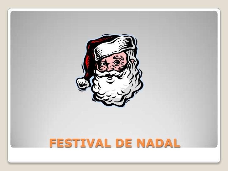 FESTIVAL DE NADAL<br />