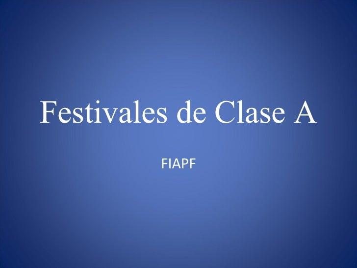 Festivales de Clase A FIAPF
