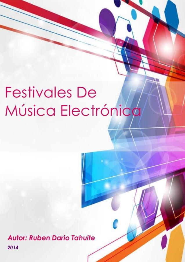 Festivales de musica electronica