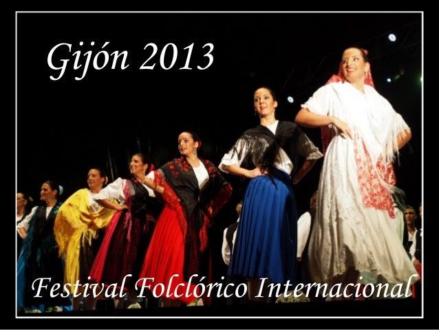 Gijón 2013 Festival Folclórico Internacional