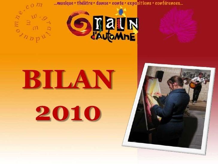 Bilan Grain d'Automne 2010