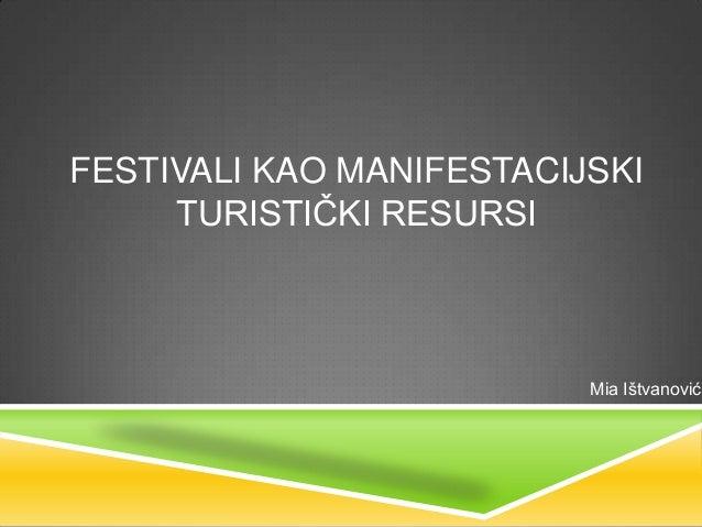 Festivali kao manifestacijski turistički resursi