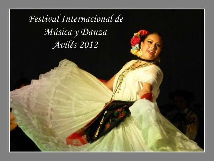 Festival Internacional de    Música y Danza      Avilés 2012