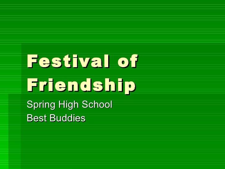Festival of Friendship Spring High School Best Buddies