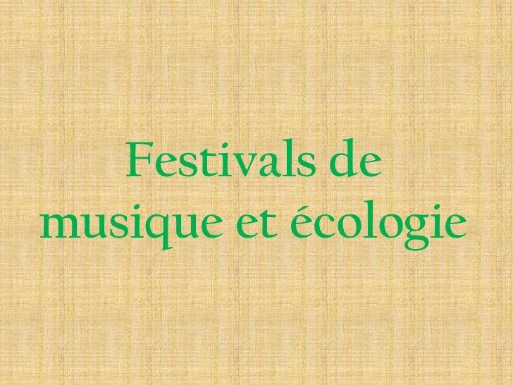 Festivals de musique et écologie<br />