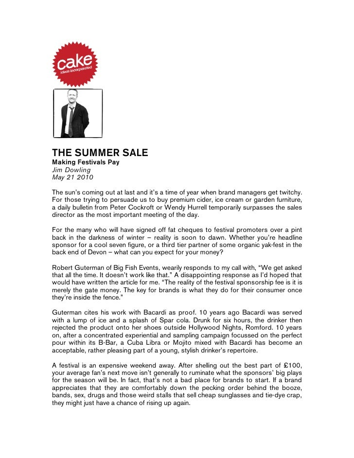 THE SUMMER SALE Making Festivals Pay Jim Dowling May 21 2010  The sun's coming out at last and it's a time of year when br...