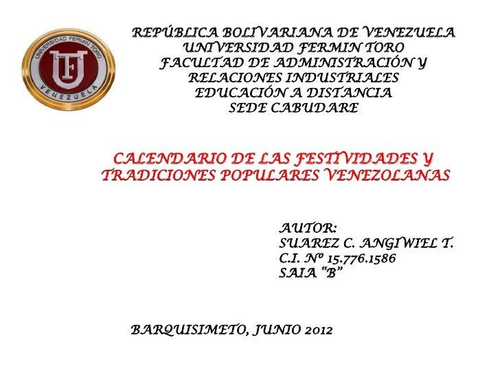 REPÚBLICA BOLIVARIANA DE VENEZUELA       UNIVERSIDAD FERMIN TORO     FACULTAD DE ADMINISTRACIÓN Y        RELACIONES INDUST...