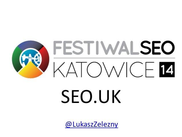 SEO.UK @LukaszZelezny