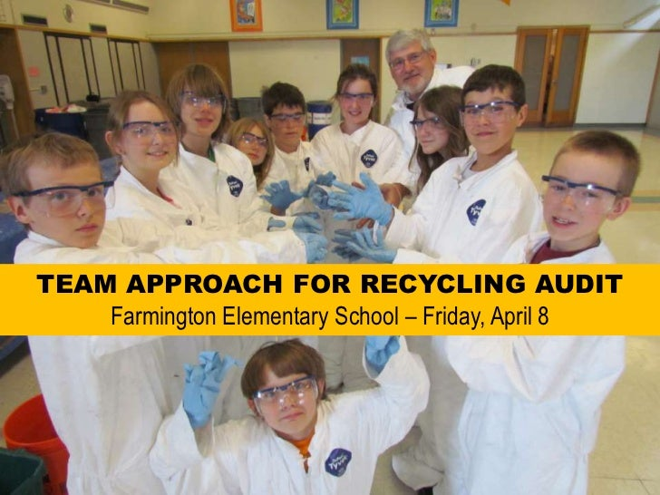 Farmington Elementary School Trash Audit