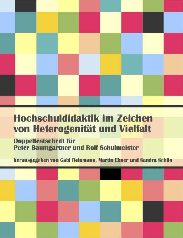 Gabi Reinmann, Martin Ebner und Sandra Schön (Hrsg.) (2013)Hochschuldidaktik im Zeichen von Heterogenität und Vielfalt.Dop...