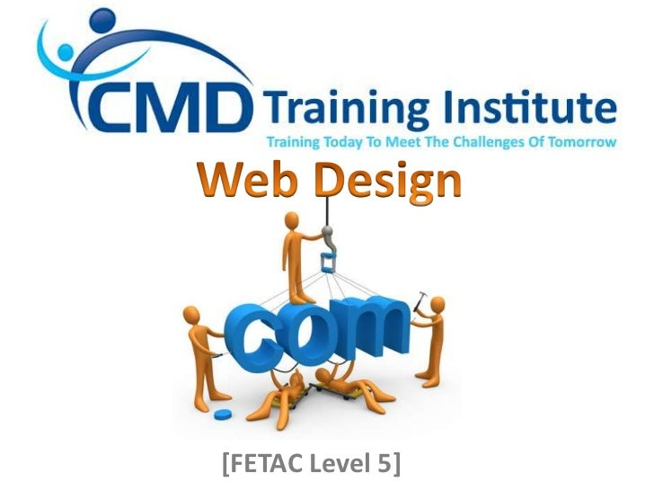 Web Design<br />[FETAC Level 5]<br />