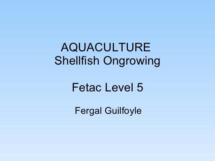 Fetac shellfish nov 2011 day 1 morning presentation
