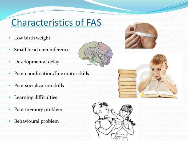 the dangers of alcohol and the cause of the fetal alcohol syndrome Fetal alcohol syndrome (fas) is the more severe end of a continuum of birth defects known as fetal alcohol spectrum disorders (fasds) fetal alcohol effects.