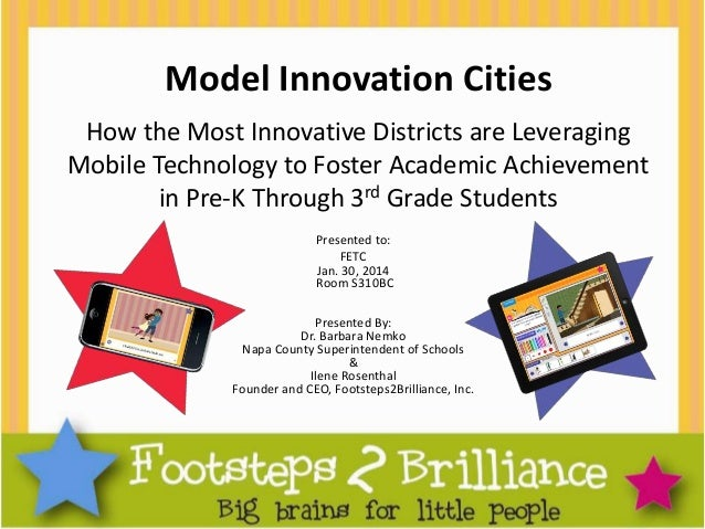 Model Innovation Cities How the Most Innovative Districts are Leveraging Mobile Technology to Foster Academic Achievement ...