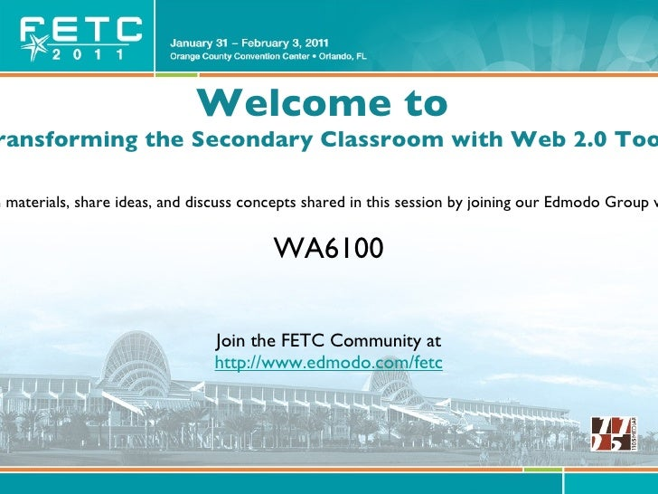 <ul>Welcome to  Transforming the Secondary Classroom with Web 2.0 Tools </ul><ul>Download presentation materials, share id...
