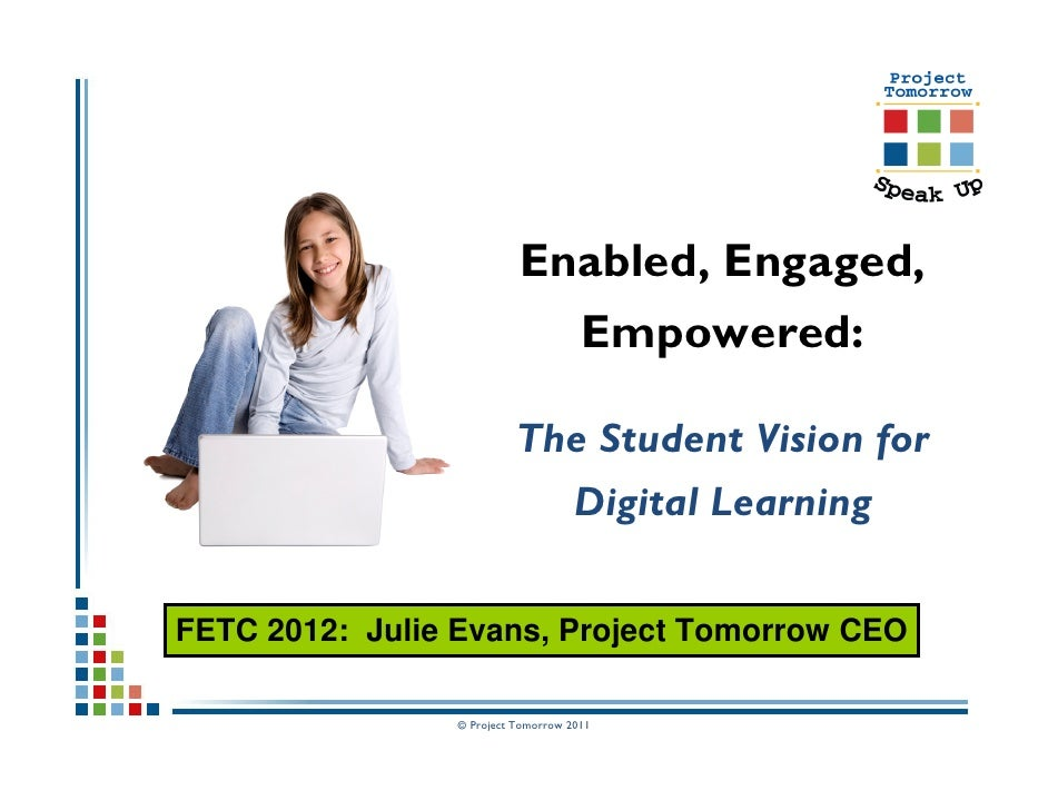 Enabled, Engaged, Empowered: The Student Vision for Digital Learning