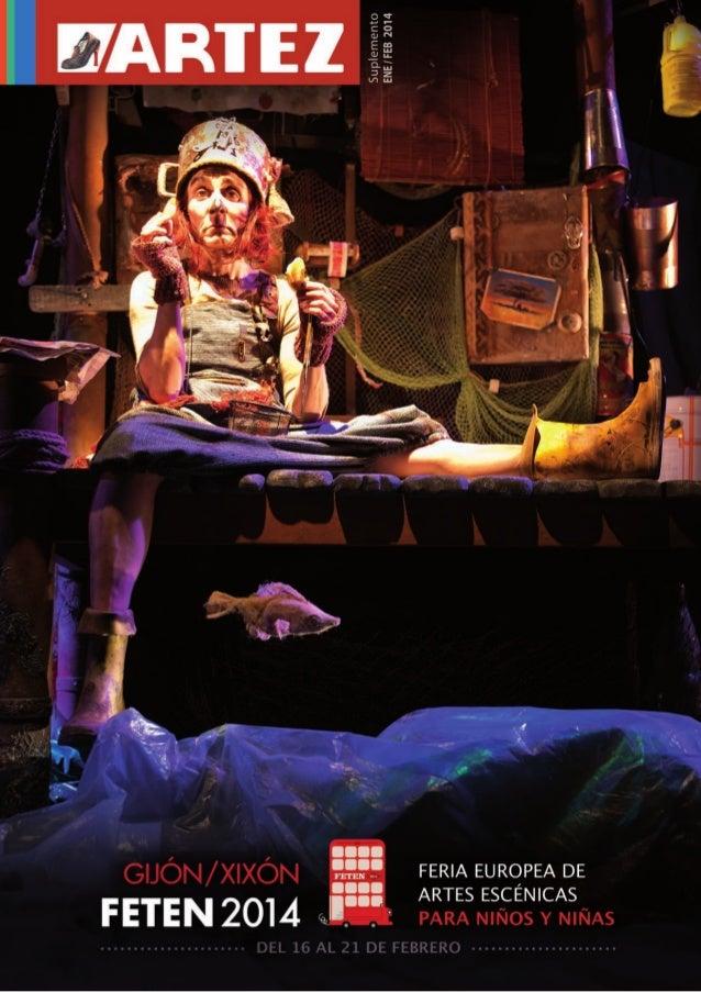 Espectáculos para bebés  09   Entrevista Teloncillo 10   Teatro 15   Mágia y Cuentos 16   Títeres 20   Teatro de calle 22 ...