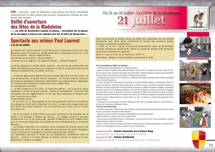 21h - Parcours : pont de Beaucaire, quai général de Gaulle, boulevards                           Du 21 au 26 juillet : Les...