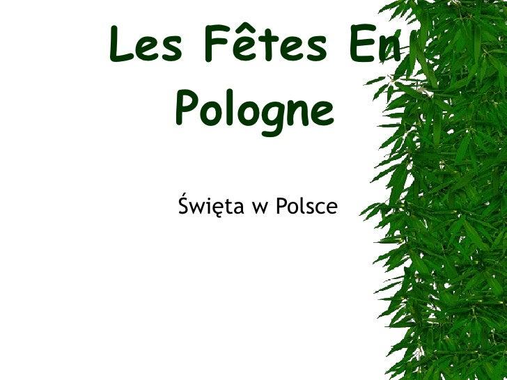 Les F ê tes En Pologne Święta w Polsce