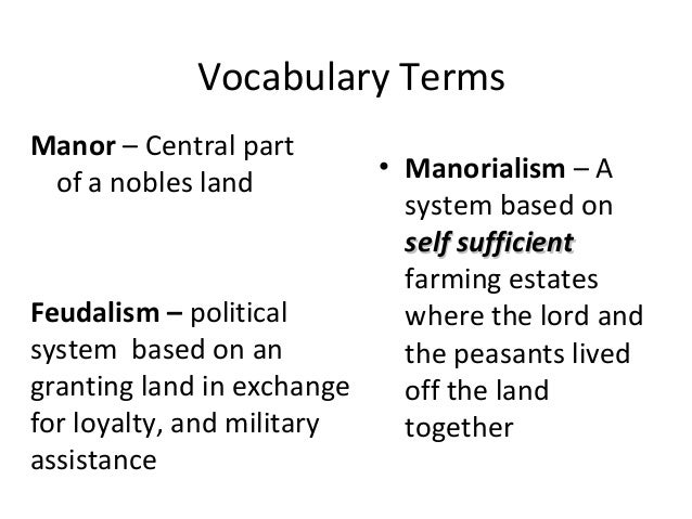 feudalism and manorialism essay outline