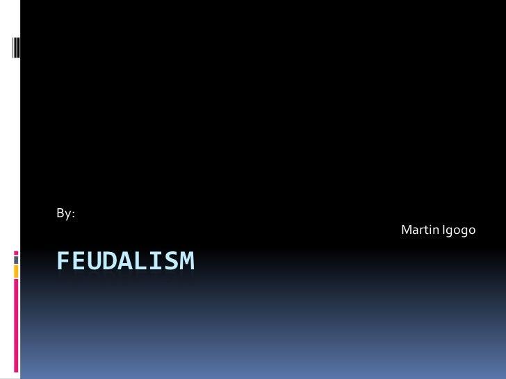 Feudalism.igogo.2nd