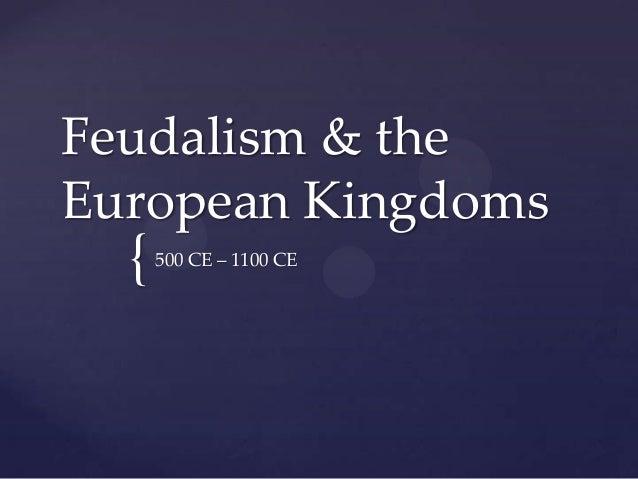 Feudalism & the european kingoms