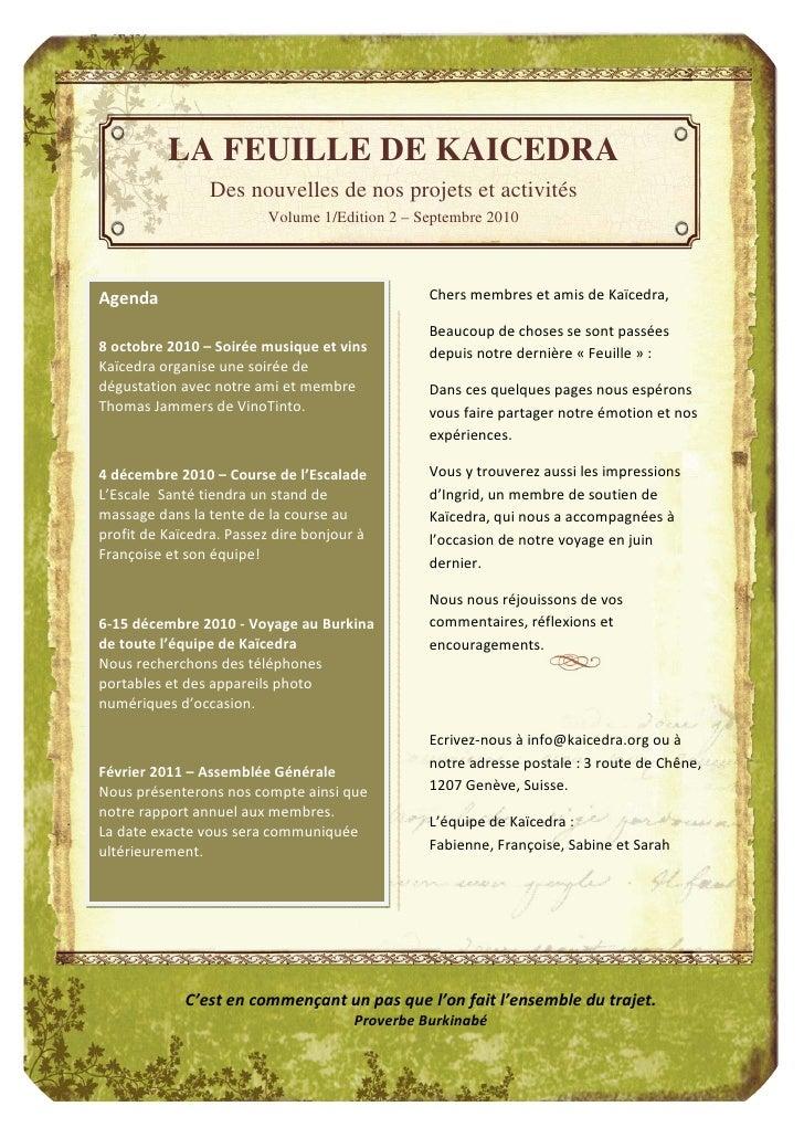 LA FEUILLE DE KAICEDRA                  Des nouvelles de nos projets et activités                           Volume 1/Editi...