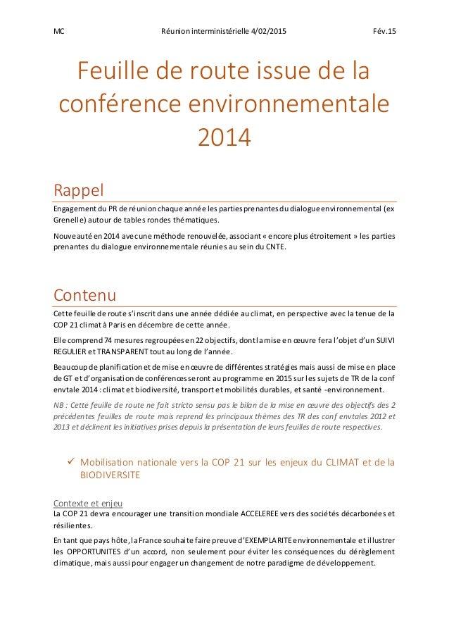 MC Réunioninterministérielle 4/02/2015 Fév.15 Feuille de route issue de la conférence environnementale 2014 Rappel Engagem...