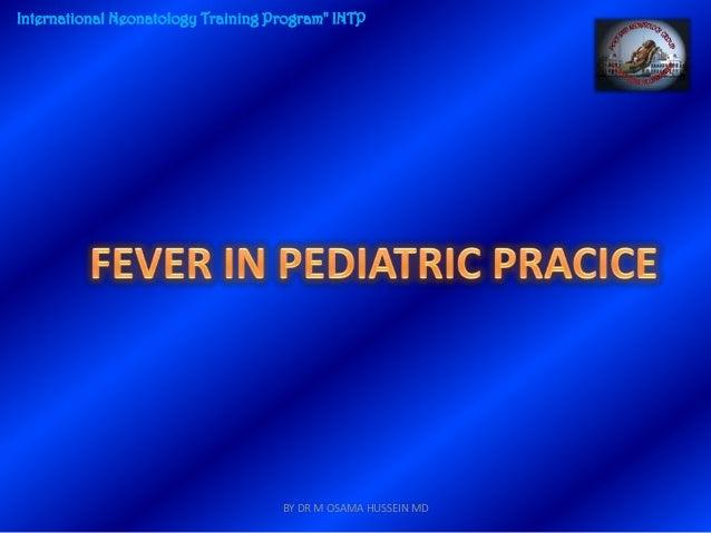 "International Neonatology Training Program"" INTP                                    BY DR M OSAMA HUSSEIN MD"