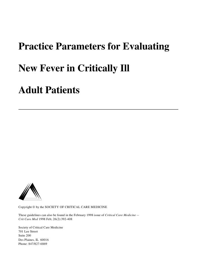 Practice Parameters for Evaluating  New Fever in Critically Ill  Adult Patients     Copyright © by the SOCIETY OF CRITICAL...