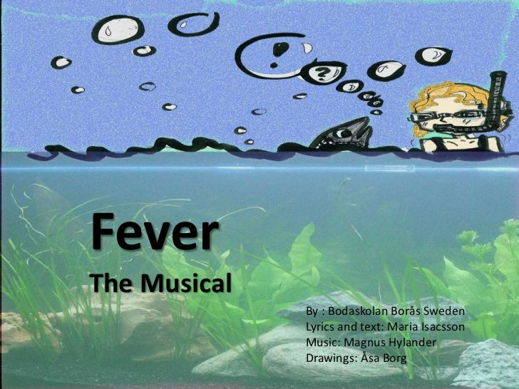 Fever the musical! 1