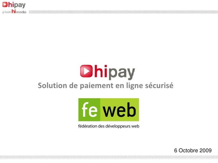 Solution de paiement en ligne sécurisé                                              6 Octobre 2009