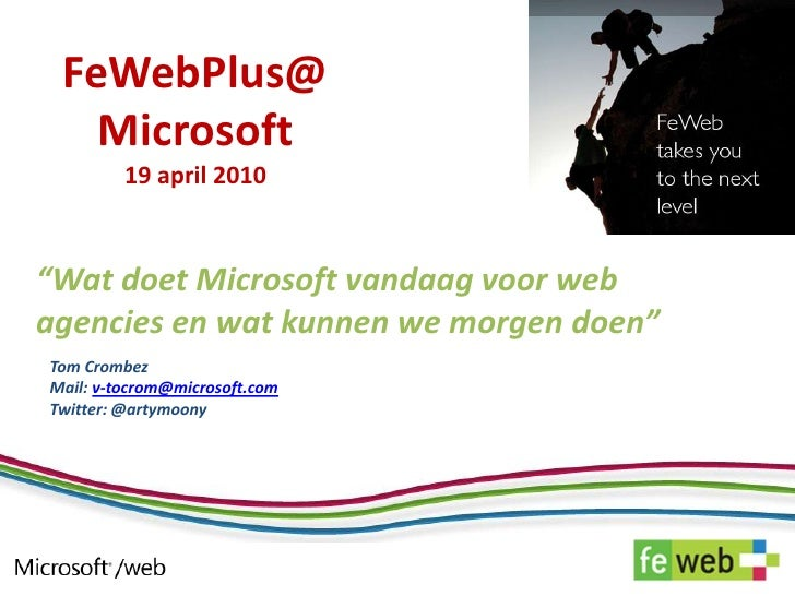 FewebPlus @ microsoft 19 april 2010 microsoft en web agencies