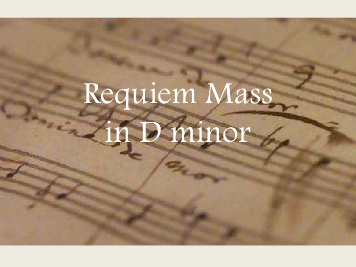 Requiem Mass in D minor<br />