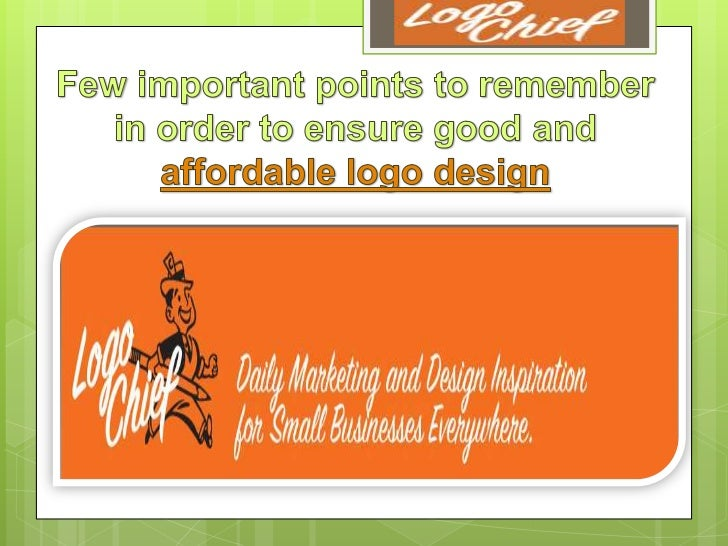 Few important points to remember in order to ensure good and affordable logo design  www.logochief.com
