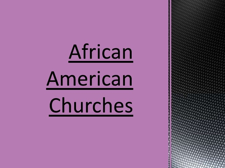 African American Churches<br />
