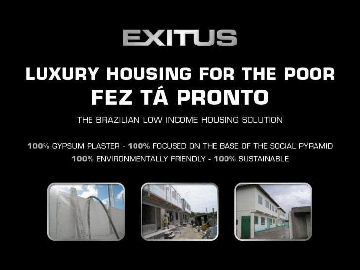 'Fez Tá Pronto' / 'Luxury Housing for the Poor' - Brazil's Low Income Housing Solution