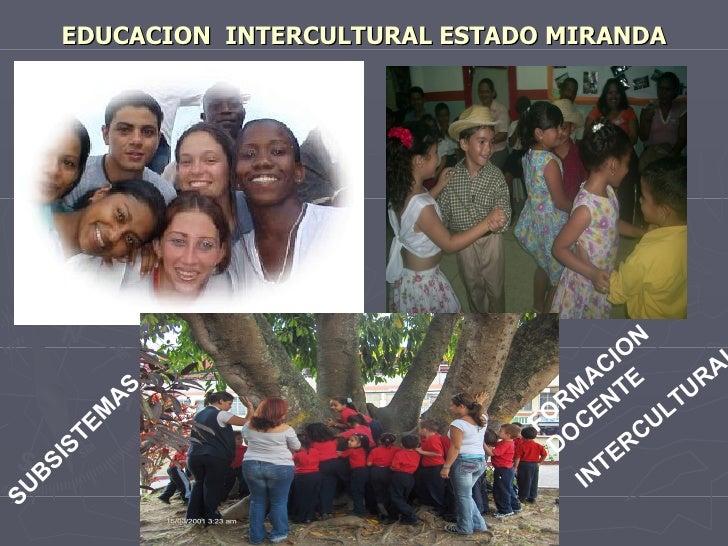 EDUCACION INTERCULTURAL ESTADO MIRANDA                                                   N                                ...