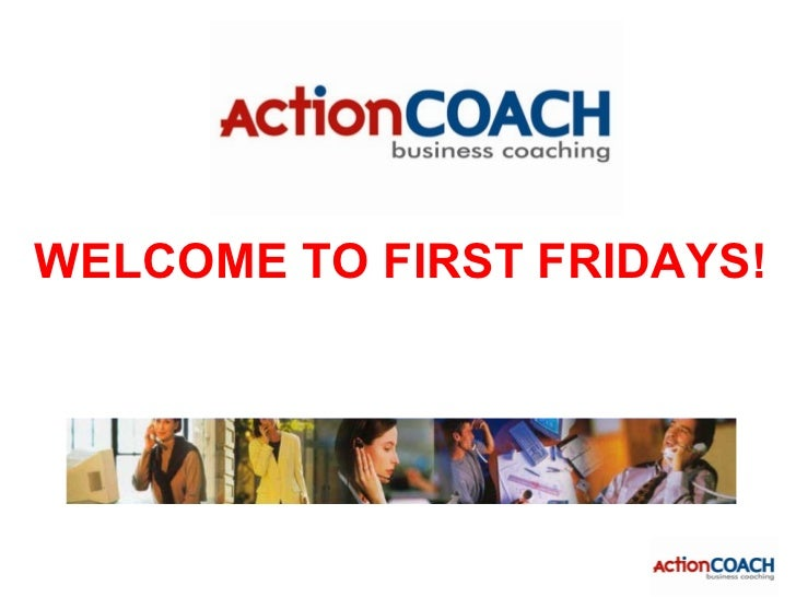 WELCOME TO FIRST FRIDAYS!