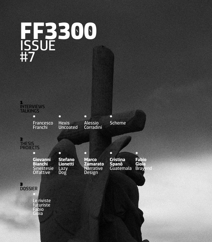 FF3300 issue #7  1 iNTeRVieWs TALKiNGs       *            *          *           *       Francesco    Hexis      Alessio  ...
