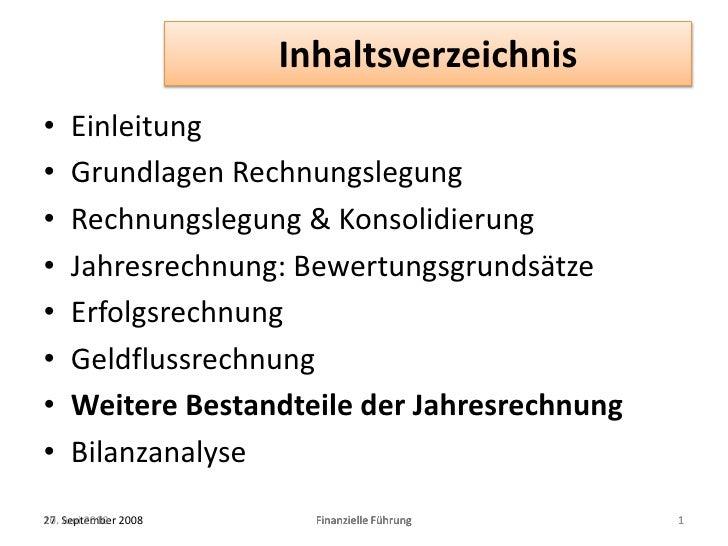 Inhaltsverzeichnis<br />Einleitung<br />Grundlagen Rechnungslegung<br />Rechnungslegung & Konsolidierung<br />Jahresrechnu...