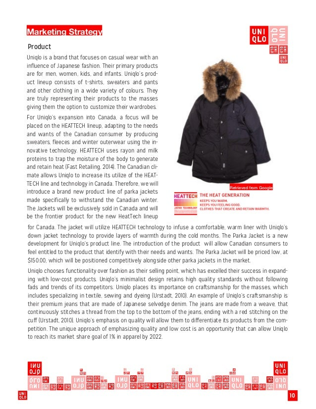uniqlo marketing strategy This report is a marketing strategy research for the uniqlo co, ltd and its product base on the quantitative non-randomized studies and swot analyze, it provides .