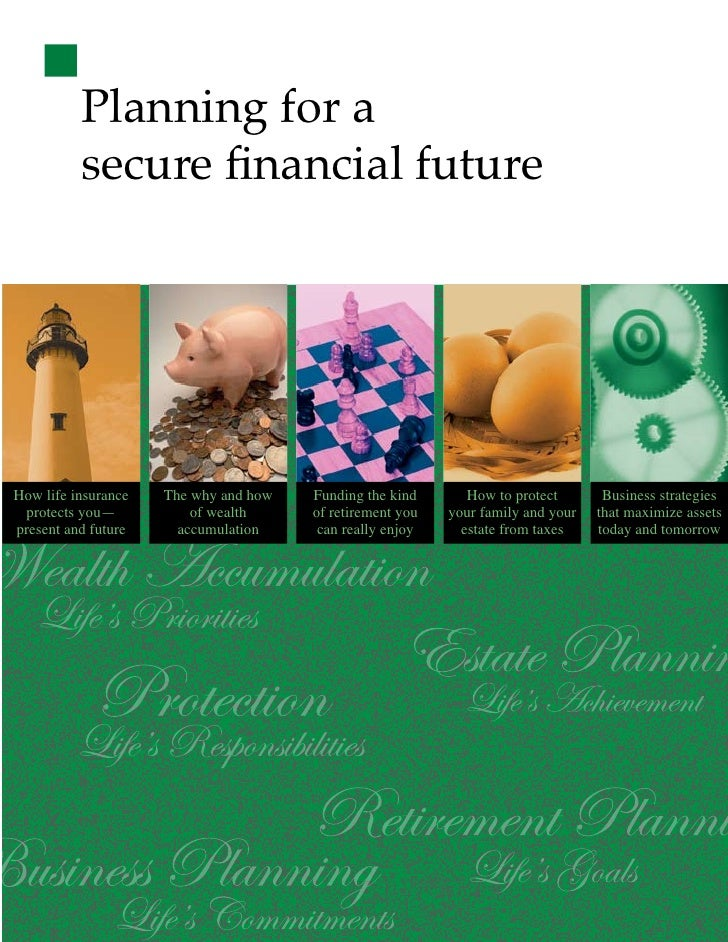 Planning for a           secure financial future     How life insurance   The why and how   Funding the kind       How to p...