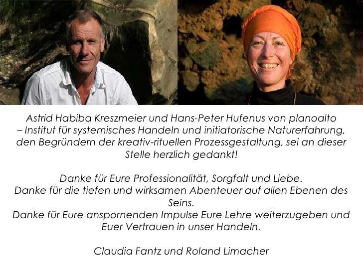 Astrid Habiba Kreszmeier und Hans-Peter Hufenus von planoalto– Institut für systemisches Handeln und initiatorische Nature...