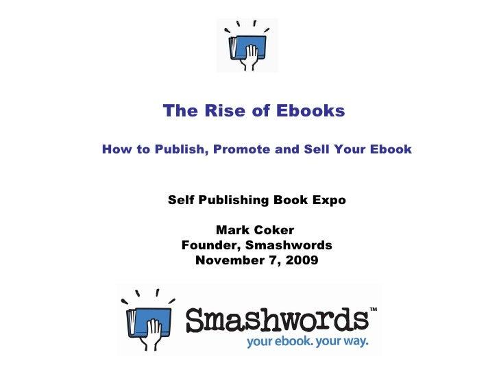 Rise Of Ebooks -  Self Publishing Book Expo 11-7-09