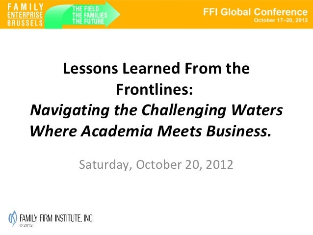 FFI 2012: Lessons Learned From the Frontlines