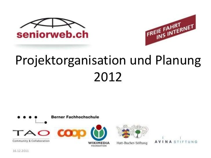 Projektorganisation und Planung              201216.12.2011